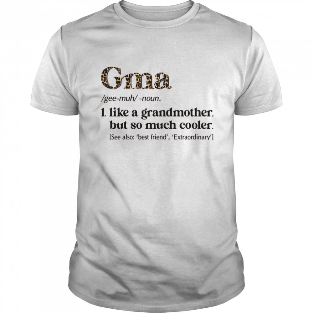 Leopard Gma Definition Grandma Shirt